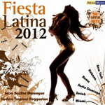 Fiesta Latina 2012 - Various Latin Artists