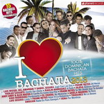 I Love Bachata 2013 - Various Artists